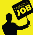 man with the slogan i need a job vector image