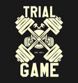 trial game fitness gym workout sport design vector image