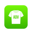 t-shirt with print adv icon digital green vector image