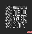brooklyn new york city t-shirt print design vector image vector image