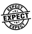 expect round grunge black stamp vector image vector image