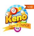 keno game logo vector image vector image