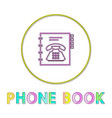 phone book bright round linear icon with telephone vector image vector image