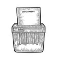 shredder cuts document sketch engraving vector image vector image