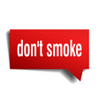 dont smoke red 3d speech bubble vector image vector image