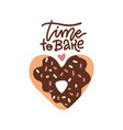 time to bake - lettering poster design decorative vector image