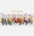 group people passing covid-19 test men vector image vector image