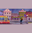 city street with houses tram and pedestrian man vector image