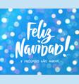 feliz navidad y prospero ano nuevo - spanish merry vector image vector image