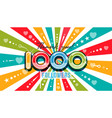 1000 one thousand followers banner background vector image