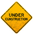 Dirty under construction sign vector | Price: 1 Credit (USD $1)