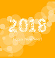 happy new year 2018 in bokeh and lens flare vector image