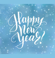 happy new year text holiday greetings quote blue vector image