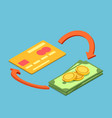 isometric credit card and money with cash back vector image