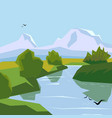 scenic mountain landscape with a river flying vector image vector image