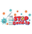 stop covid19-19 logo or banner with covid-19 vector image vector image