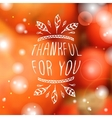 Thankful for you - typographic element vector image vector image
