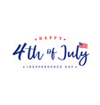 4th july independence day lettering banner vector image vector image