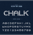 chalk font and alphabet bold typeface letter vector image vector image