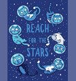 print with cats in space reach vector image vector image