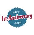 1st anniversary sign anniversary round