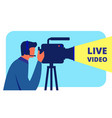 videographer in headphones shoots live video vector image vector image