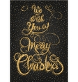 We wish you a Merry Christmas gold glittering vector image