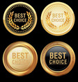 best choice emblem vector image vector image
