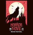 horror movie festival scary cinema poster vector image