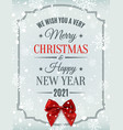 merry christmas and happy new year 2021 design vector image vector image