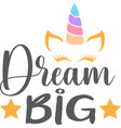 dream big isolated on white background vector image vector image