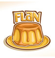 logo for french dessert flan vector image