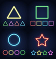 neon ring star square and triangle set vector image vector image