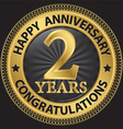 2 years happy anniversary congratulations gold vector image vector image