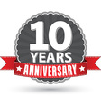 Celebrating 10 years anniversary retro label with vector image vector image