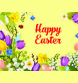 easter spring flowers paschal eggs greeting vector image vector image