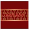 thailand thai design frame red background i vector image vector image
