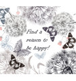 dandelions butterflies find a reason to be happy vector image vector image
