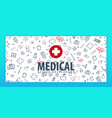 medical banner and background health care vector image vector image