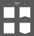 set of template white pennant hanging on a wall vector image