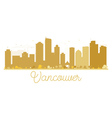 Vancouver City skyline golden silhouette vector image vector image