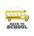 school bus back to school concept vector image vector image
