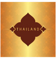 thailand frame thai design copper background vector image