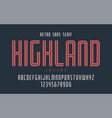 highland condensed inline retro typeface vector image vector image