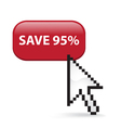 Save 95 Button Click vector image vector image