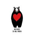 cute bear holding big heart vector image