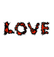 love script with thorns grunge style vector image vector image