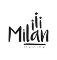milan city name original design black ink hand vector image vector image
