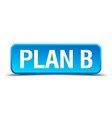 Plan B blue 3d realistic square isolated button vector image