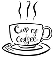 Cup Of Coffee Lettering vector image